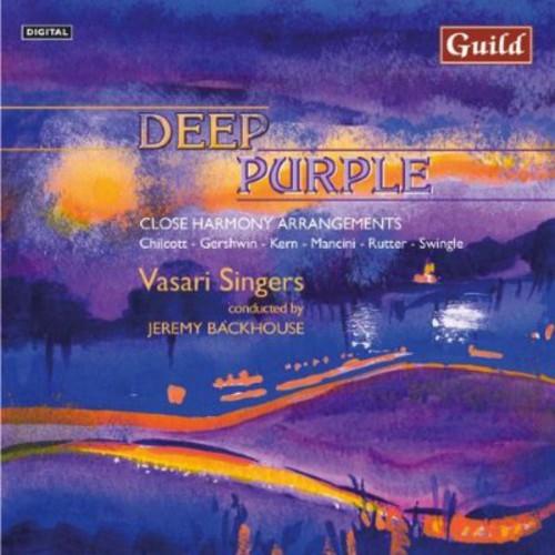 Vasari Singers - Deep Purple: Close Harmony Arrangements