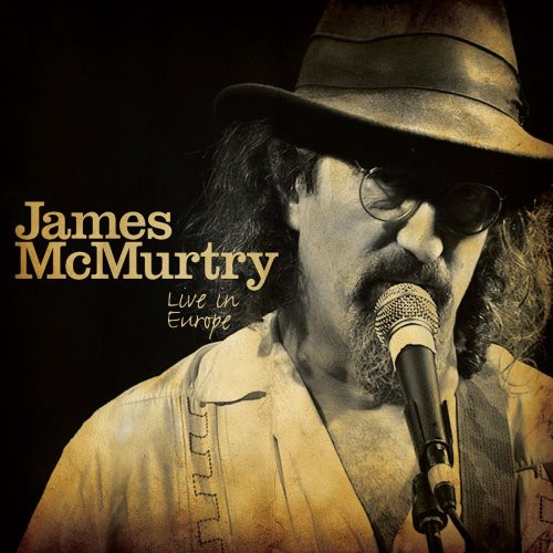 James McMurtry - Live in Europe [Digipak] *