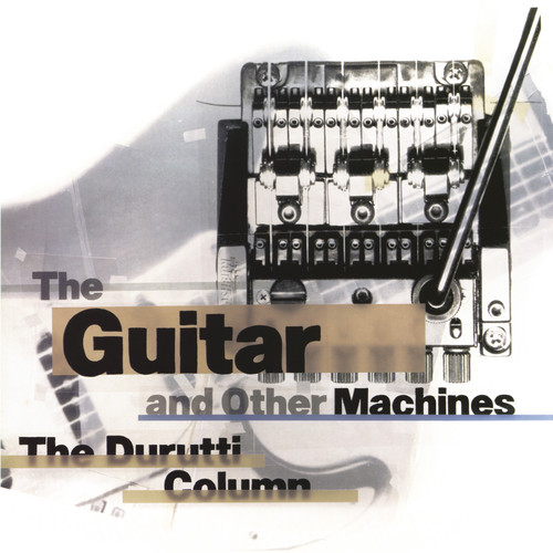The Guitar And Other Machines