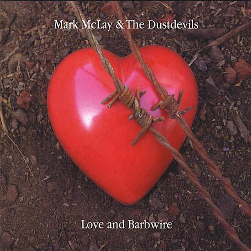 Love & Barbwire