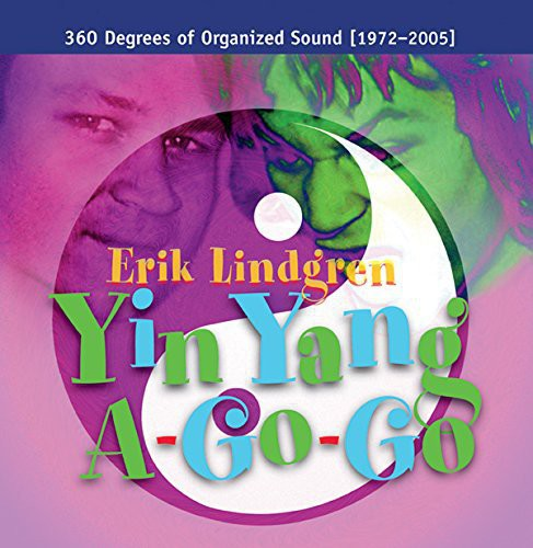 Yin Yang A-Go-Go /  360 Degrees of Organized Sound