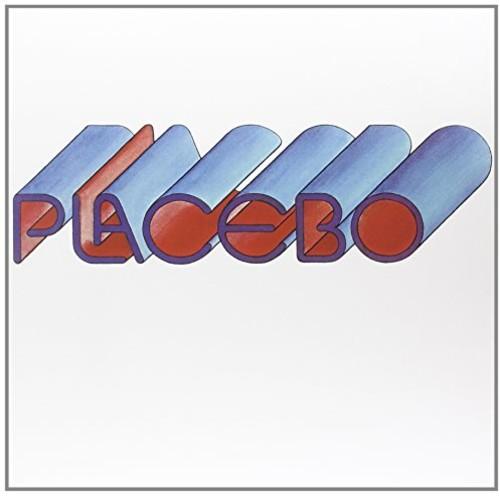 - Placebo