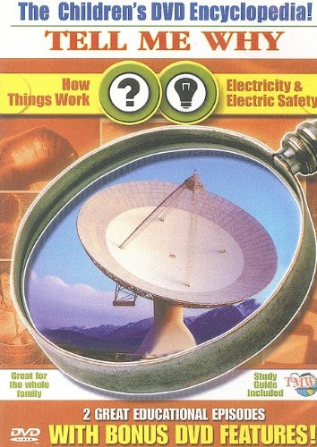 How Things Work and Electricity and Electric Safety