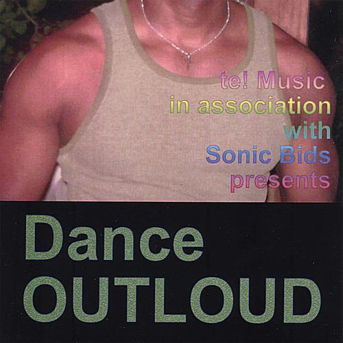 Te! Music Presents Dance Outloud /  Various