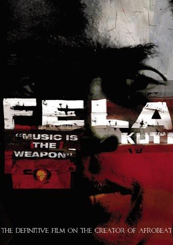 Fela Kuti - Music Is the Weapon