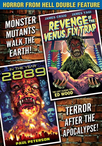 Horror From Hell Double Feature: Revenge of the Venus Flytrap /  In the Year 2889