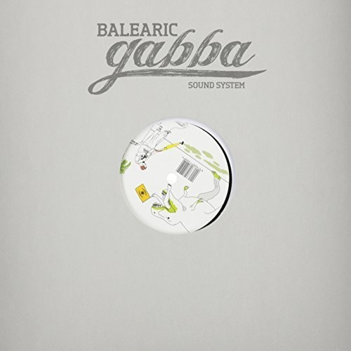 Music for Balearic Gabba Dreams
