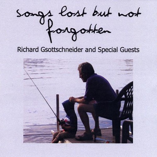 Songs Lost But Not Forgotten
