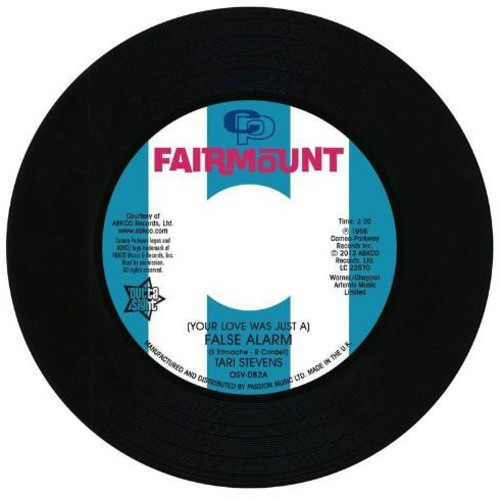 (Your Love Was Just a) False Alarm/ The Way I Feel [Import]