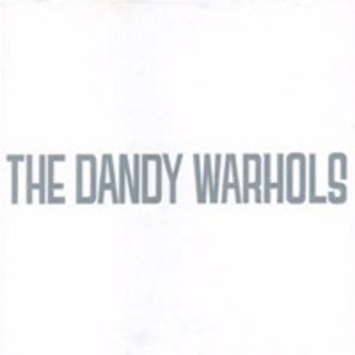 The Dandy Warhols - 20th Anniversary Dandys Rule EP