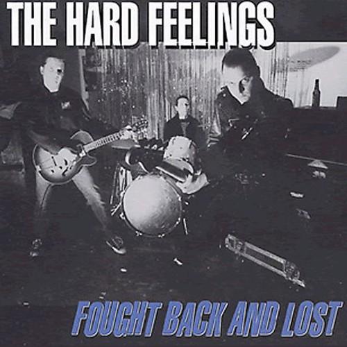 Hard Feelings - The Hard Feelings