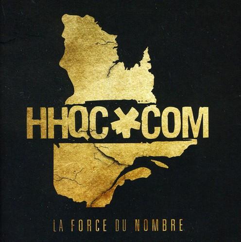 Hiphopquebec.Com: Force Du Nom /  Various [Import]