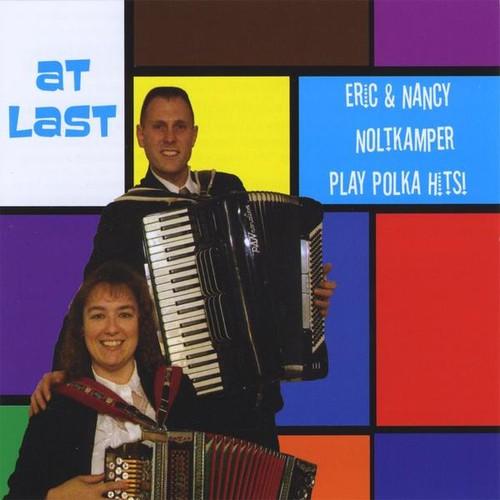 At Last-Eric & Nancy Noltkamper Play Polka Hits!
