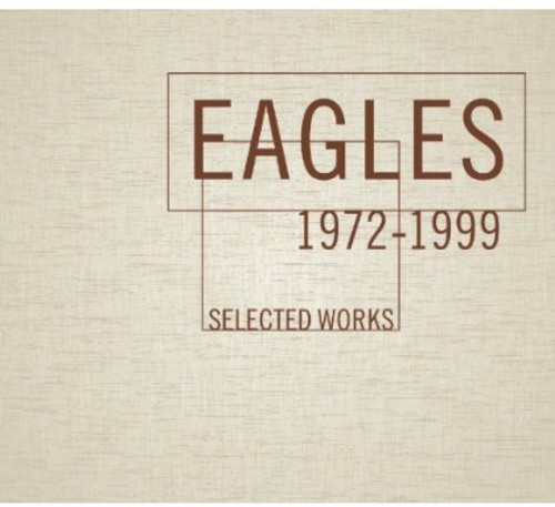 Eagles-Selected Works 1972-1999 [Box Set]