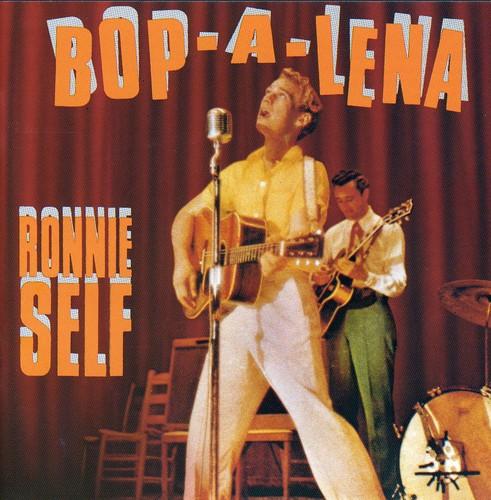 Ronnie Self - Bop-A-Lena [Import]
