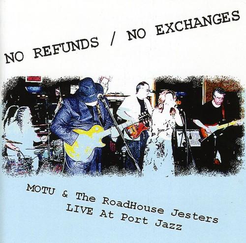 No Refunds/ No Exchanges