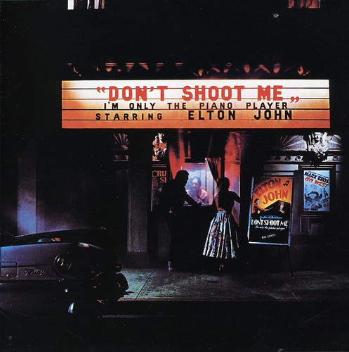Elton John - Don't Shoot Me I'm Only The Piano Player [Remastered]