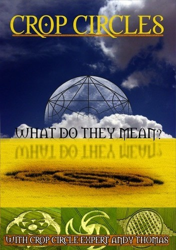 Crop Circles: What Do They Mean?