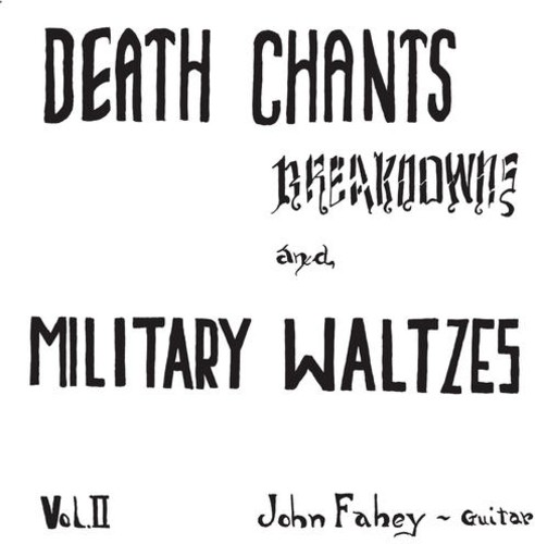 Death Chants - Breakdwons & Military Waltzes Vol. 2