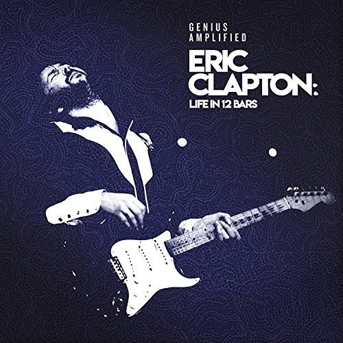 Eric Clapton - Eric Clapton: Life In 12 Bars [2CD]