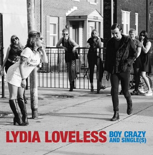 Lydia Loveless - Boy Crazy & Single(S) EP