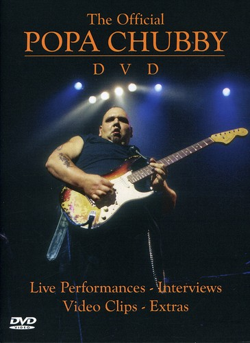Official Popa Chubby DVD [Import]