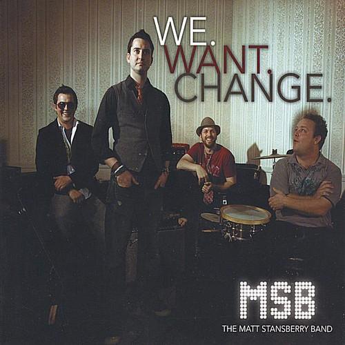 We.Want.Change.