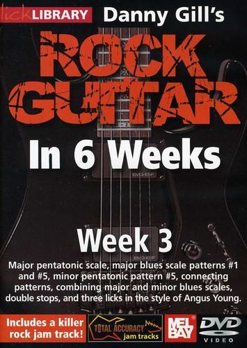 Gill, Danny Rock Guitar in 6 Weeks: Week 3