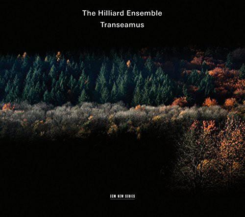 Hilliard Ensemble - Transeamus