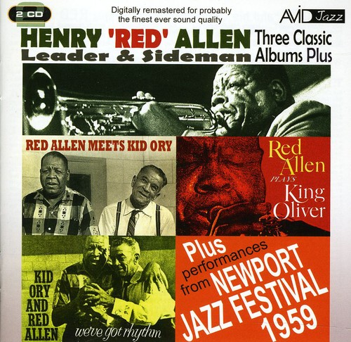 Meets Kid Ory /  We've Got Rhythm /  Plays King Oliver