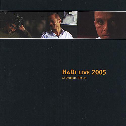 Hadi Live 2005