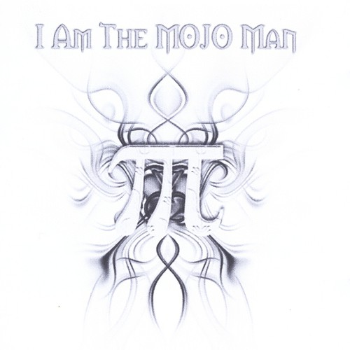I Am the Mojo Man
