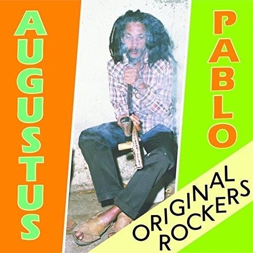 Augustus Pablo - Original Rockers
