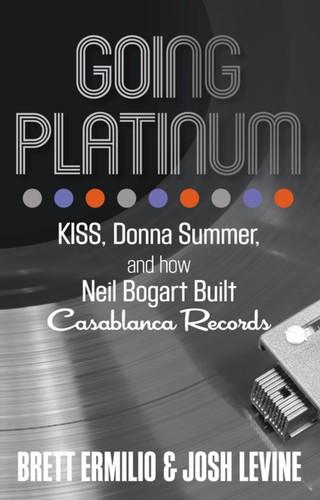- Going Platinum: KISS, Donna Summer, and How Neil Bogart Built Casablanca Records