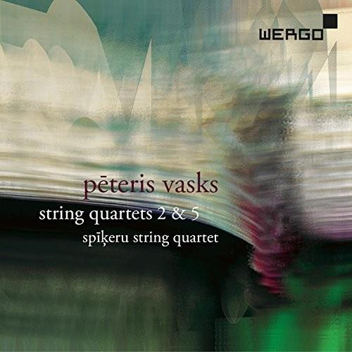 Spikeru String Quartet - Vasks: String Quartets 2 & 5