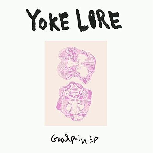 Yoke Lore - Goodpain EP [10in Bone Colored Vinyl]