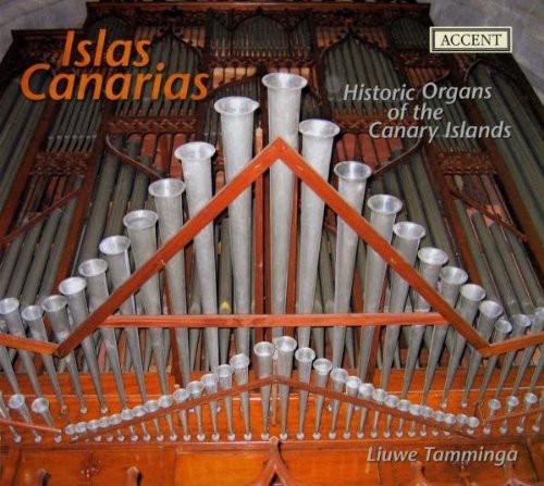Islas Canarias: Historic Organs of Canary Islands