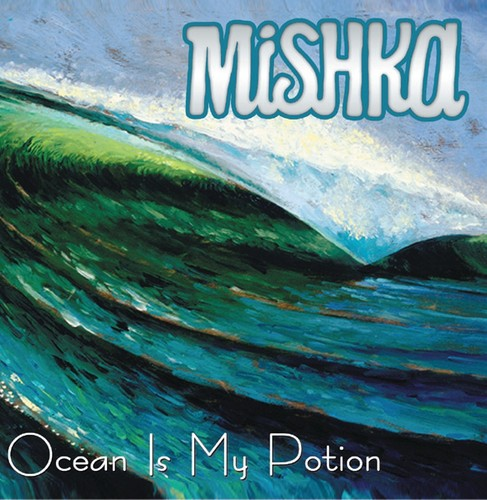 Mishka - Ocean Is My Potion