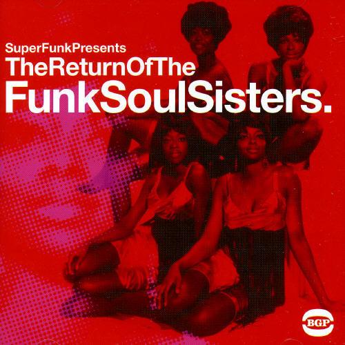 Return of the Funk Soul Sisters /  Various [Import]