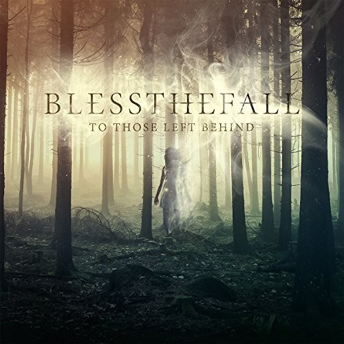 Blessthefall-To Those Left Behind