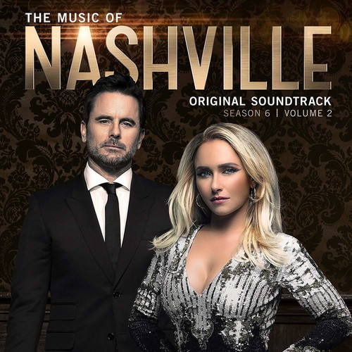 Nashvile [TV Series] - The Music Of Nashville, Season 6, Vol. 2 [Soundtrack]