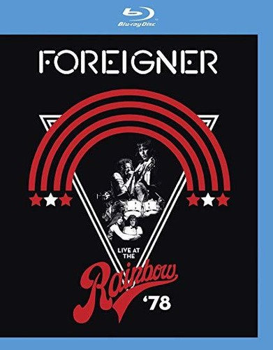 Foreigner - Live at the Rainbow '78 [Blu-ray]