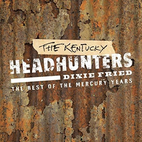 The Kentucky Headhunters - Dixie Fried: The Best Of (Uk)