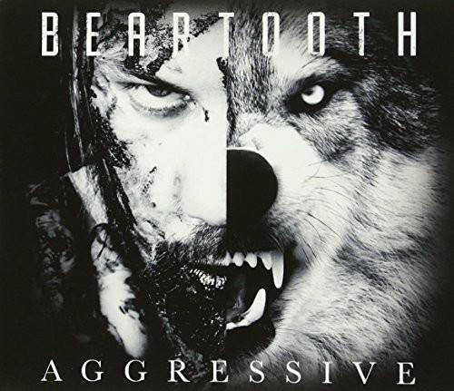 Beartooth - Aggressive [Import]