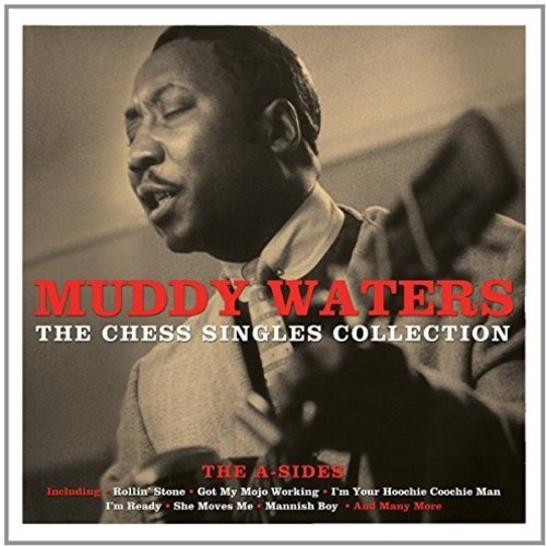 Muddy Waters - Chess Singles Collection (Uk)