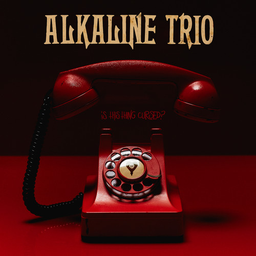Alkaline Trio - Is This Thing Cursed