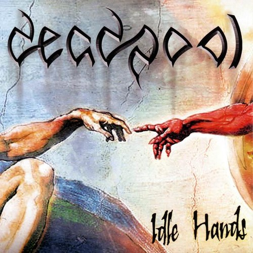 Deadpool - Idle Hands