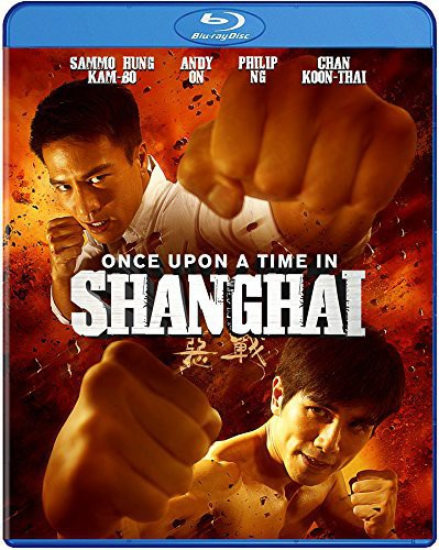 - Once Upon a Time in Shanghai