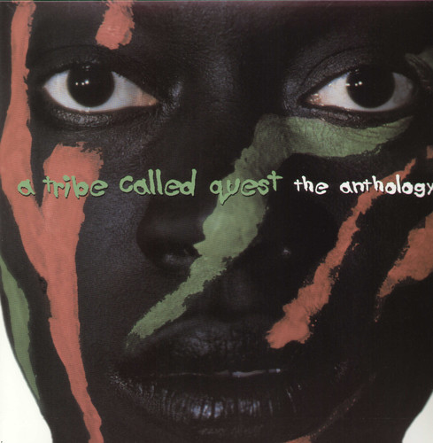 A Tribe Called Quest - Anthology