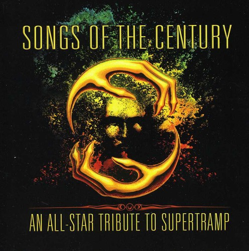 Songs Of The Century -Tribute To Supertramp - Songs Of The Century: An All-Star Tribute To Supertramp